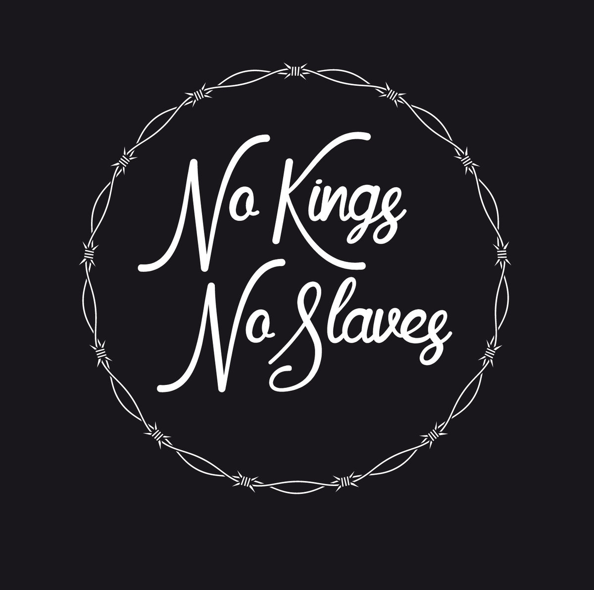 No Kings No Slaves